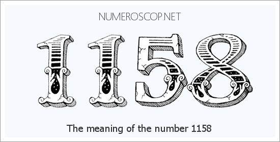 Angel Number 1158 – Numerology Meaning of Number 1158