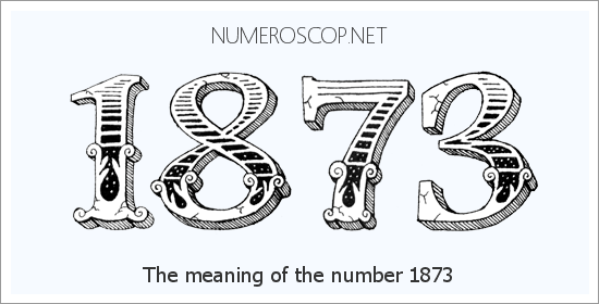 Meaning of 1873 Angel Number - Seeing 1873 - What does the number ...
