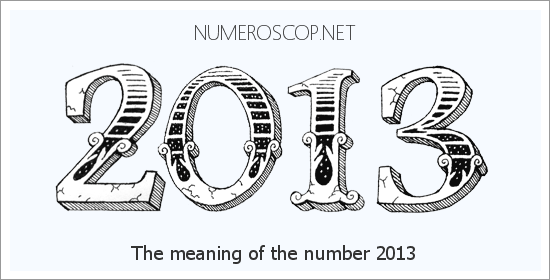 Angel number 2013 meaning