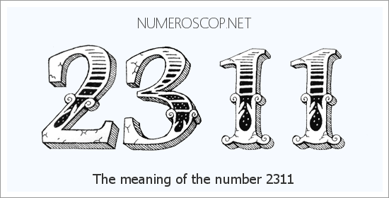Meaning of 2311 Angel Number - Seeing 2311 - What does the number mean?