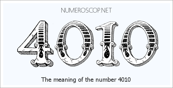Angel Number 4010 – Numerology Meaning of Number 4010