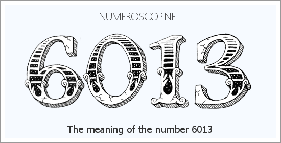Angel number 6013 meaning