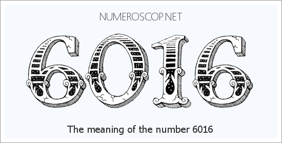 Angel number 6016 meaning