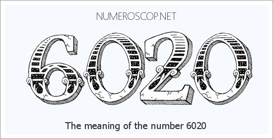 Angel number 6020 meaning