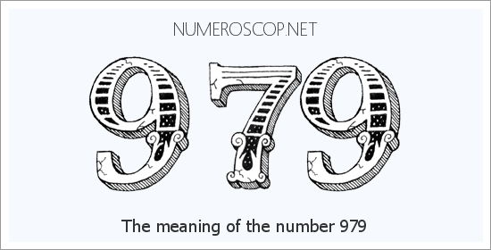 Angel Number 979 – Numerology Meaning of Number 979